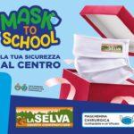 """Sora (Fr): Il Centro Commerciale La Selva presenta """"MASK TO SCHOOL""""."""
