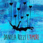 """È online il videoclip de """"L'amore"""" il primo singolo della giovane artista tarantina, Daniela Rizzi prodotto da Luca Venturi per Prima la musica italiana (On The Set/Believe Digital)."""