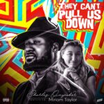 """Charles Onyeabor feat. Miriam Taylor il nuovo singolo """"They can't pull us down""""."""